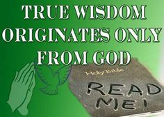 Image result for picture wisdom comes from God