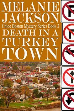 Death in a Turkey Town (Chloe Boston Cozy Mysteries Book 3) by [Jackson, Melanie]