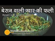 Besan Gawar Phali Fry Recipe | Besan wali Gwar ki sabzi | Cluster Beans Recipe | Similar link i.e. w/o besan version --> https://www.youtube.com/watch?v=wfOYwfMjQjg ||| Aloo aur French Beans Subzi by Nisha ---> http://www.youtube.com/watch?v=EVIf4SkAd_0
