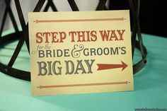 """www.paperandhome.com """"Step This Way"""" Wedding Sign. Photo by Shalimar Studios."""