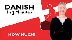Learn Danish - How Much?