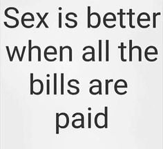 Is it better to get laid when all the bills are paid!? Happy #HumpdayWednesday #BedroomKandi Land! #tagyourfriends & chat with each other below #HappyHumpDay