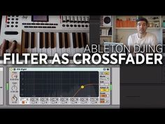 Use A MIDI-Mapped Ableton Filter To Mix Tracks - DJ TechTools