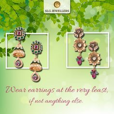 Spring is here and what better way to look gorgeous than to wear some classy jewels. Which one would you choose from our #SpringCollection? Comment Below. For details & quotations, call us at 011-41832222. #SLGJewellers #Earrings #SpringCollection