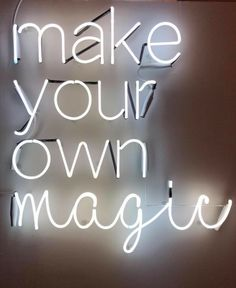 make your own magic, neon signs, neon signage Bedroom Wall Collage, Photo Wall Collage, Neon Aesthetic, Quote Aesthetic, Neon Signs Quotes, Neon Licht, Neon Words, Neon Wallpaper, Light Quotes