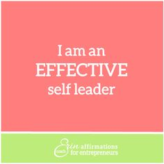 Affirmations for Self Employed Women Entrepreneurs from Coach Erin #ecoacherin www.ecoacherin.com