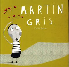 Resultado de imagen de libro martin gris