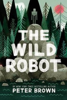 265 best book recommendations from the book report with jjk images we are wild about peter browns chapter book debut the wild robot serves as an fandeluxe Choice Image