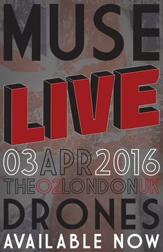 MUSE: Live at the O2 in London  |  Created by David Fallin. #graphicdesign #posterdesign #design #muse #drones #london
