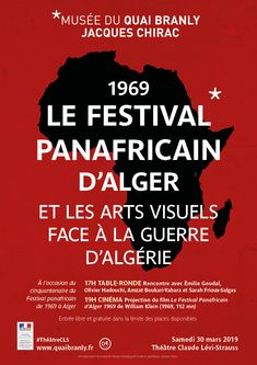 musée du quai Branly - Jacques Chirac - Production - musée du quai Branly - Jacques Chirac - 1969 Le Festival panafricain d'Alger Black Panthers, Michel Leiris, Guide, Calm, Movie Posters, Folk Dance, Blank Panthers, Film Posters, Billboard