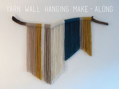February Make-Along // Yarn Wall Hanging DIY – THE GOOD TIMES ...