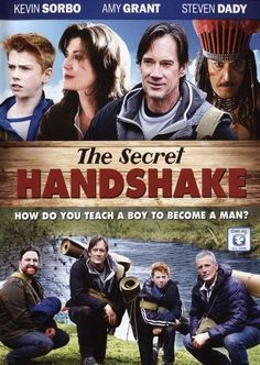 The Secret Handshake - Christian Movie/Film, Kevin Sorbo, Amy Grant, Brad Stine / Men and boys learn together what it takes to be a man. Movies To Watch, Good Movies, Kevin Sorbo, Christian Films, Christian Posters, Secret Handshake, Touched By An Angel, Best Man Wedding Speeches, Amy Grant