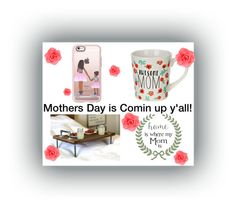 """Mothers Day"" by sarah-david99 ❤ liked on Polyvore featuring art"