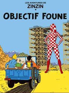 Les Aventures de Tintin - Album Imaginaire - Objectif Foune Tin Tin Cartoon, Album Tintin, Comic Art, Comic Books, Comics Illustration, Lucky Luke, Comic Covers, Thing 1, Pop Art