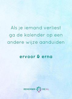Voor en na. Een quote over het afscheid, het verdriet en het gemis na de dood van een geliefde. Vind meer inspiratie over de uitvaart en rouwen op http://www.rememberme.nl