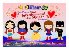Escola de Educação Infantil Ovide Decroly: 8 de Março Dia Internacional da Mulher,Parabéns! D...