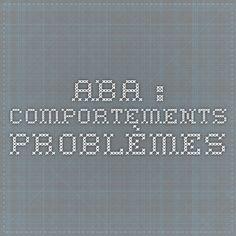 ABA : Comportements Problèmes