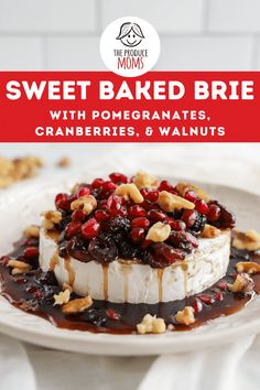 Sweet Baked Brie with Pomegranates, Cranberries, and Walnuts Pomegranate Recipes, Cranberry Recipes, Easy Holiday Recipes, Easter Recipes, Baked Brie Recipes, Healthy Recipes, Cranberry Cheese, Walnut Recipes, Potato Skins