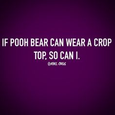 Word!  #croptops #iwearwhatiwant #poohdoestoo #lmao #loveyourbody #fitfam #fitspo #fitness #portland #pdx