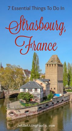 Want to know the 7 Essential Things To Do in Strasbourg? Find out how to experience the best of the city that is both historic and modern with landmark architecture and a unique culture that is attributed to both the French and German. Europe Travel Guide, France Travel, Travel Destinations, Paris Travel, Germany Travel, Budget Travel, Travel Guides, Strasbourg, Aix En Provence