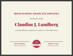 Use this customizable Maroon Border Diploma Certificate template and find more professional designs from Canva. Certificate Templates, School Design, High School, Grammar School, High Schools, Secondary School, Middle School