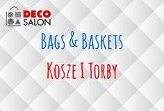 Kosze i torby - wielofunkcyjne :)