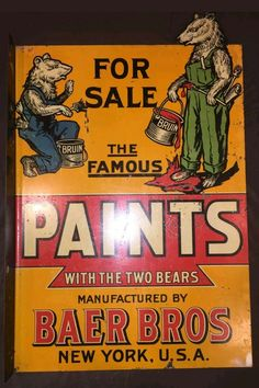 RARE Original Baer Bros. Paints Flange Sign