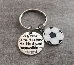 A great coach is hard to find and impossible to forget, Coach Gift, Coach Keychain, Coach Keyring, Soccer Coach, Soccer Coach Gift by SAjolie, $17.95 USD