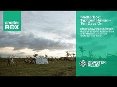 ShelterBox: Typhoon Haiyan - Ten Days On