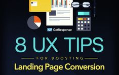 8 User Experience Tips to Improve Your Landing Page Conversion Rate [Infographic] Social Media Management Tools, Website Analysis, Digital Strategy, Competitor Analysis, Advertising Campaign, User Experience, Marketing Ideas, Content Marketing, Infographics