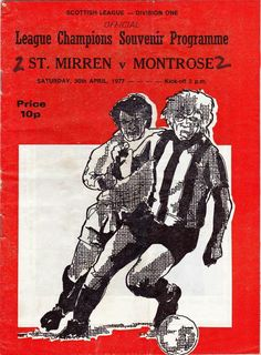 St Mirren 2 Montrose 2 in April 1977 at Love Street. Programme cover #ScotDiv1