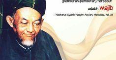 Pesan KH Hasyim Asy'ari: Pertahankanlah agama Islam, Berusahalah sekuat tenaga memerangi orang yang menghina al-Qur'an