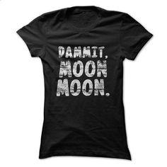 Herp Derp Wolf T Shirt, Dammit Moon Moon T Shirt, Birth - teeshirt dress #teeshirt #clothing