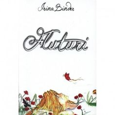 Fluturi vol. 1 vol 2 - Irina Binder Good Books, Amazing Books, Moldova, Binder, Life Quotes, Reading, Instagram Posts, Literatura, Author