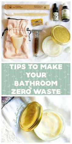 Make Your Bathroom Zero Waste | Eat Yourself Green