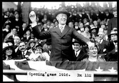 President Woodrow Wilson throws the first pitch on Opening Day . Washington, D.C. . 1916, Library of Congress