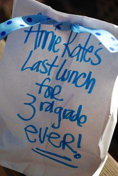 Last Day of School - write it on napkin