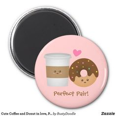 Cute Coffee and Donut in love, Perfect Pair Magnet Coffee And Donuts, Rainbow Sprinkles, Sweet Messages, Sweetest Day, Paper Cover, Valentine Day Gifts, Magnets, Doodles, Kawaii