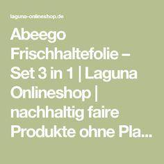 Abeego Frischhaltefolie – Set 3 in 1 | Laguna Onlineshop | nachhaltig faire Produkte ohne Plastik
