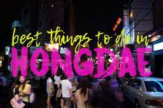 Best things to do in Hongdae