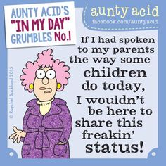 #AuntyAcid if I had spoken to my parents