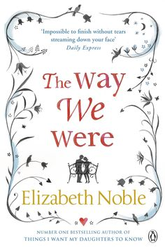 Whales and Bluebirds: Elizabeth Noble: The Way We Were *spoiler content*