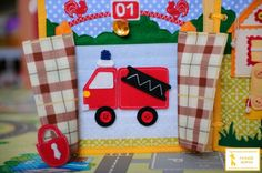 Fire Station - Build the Fire Engine page! not in english, but so cute Quiet Book Templates, Quiet Time Activities, Felt Stories, Felt Quiet Books, Homemade Toys, Sick Kids, Toddler Books, Busy Book, Toddler Crafts