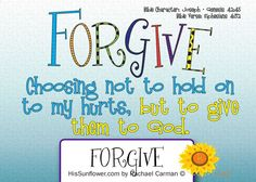Character Quality:  Forgive makes all the difference.   HisSunflower.com by Rachael Carman
