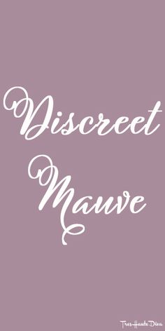 #Pantone Discreet #Mauve ♔ Très Haute Diva