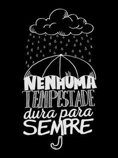 Nenhuma Tempestade dura pra Sempre 3