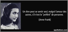 Anne Frank quotes - Think of all the beauty still left around you and be happy. Famous Quotes, Me Quotes, Anne Frank Quotes, Image Citation, Some Words, Picture Quotes, Proverbs, Sentences, Life Lessons