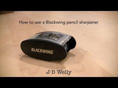How to use a Blackwing pencil sharpener - YouTube