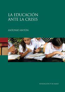 La educación ante la crisis / Antonio Antón