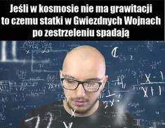Star Wars Meme, Wednesday Humor, Polish Memes, Haha, I Am Awesome, Jokes, Fandoms, Entertaining, Funny